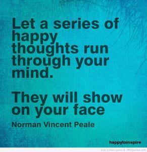 Let a series of happy thoughts run through your mind. They will show on your face.